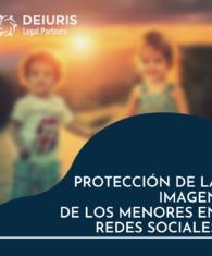 Protección imagen menores en Redes Sociales