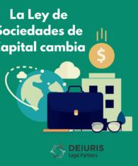 Cambios en la Ley de Sociedades de Capital